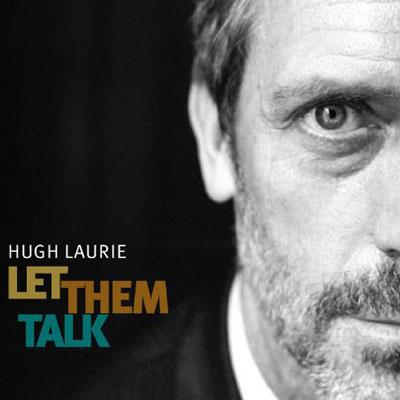 hugh-laurie-jazz-blue-let-them-talk